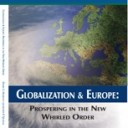 Globalization & Europe: Prospering in the New Whirled Order